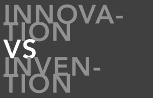 innovation_vs_invention